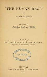 Cover of: The human race, and other sermons, preached at Cheltenham, Oxford, and Brighton