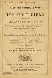 The variorum teacher's edition of the Holy Bible, containing