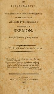 Cover of: An illustration of some difficult passages of Scripture, on the doctrine of Absolute Predestination
