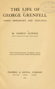 Cover of: The life of George Grenfell | George Hawker