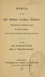 Cover of: Memoir of the Rev. Thomas Laidman Hodgson by Thornley Smith