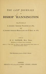 Cover of: last journals of Bishop Hannington | Hannington, James bp.