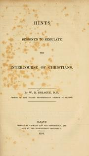 Cover of: Hints designed to regulate the intercourse of Christians