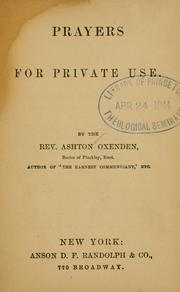 Cover of: Prayers for private use. | Ashton Oxenden