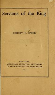 Cover of: Servants of the King | Robert E. Speer