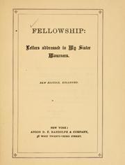 Cover of: Fellowship: letters addressed to my sister mourners.