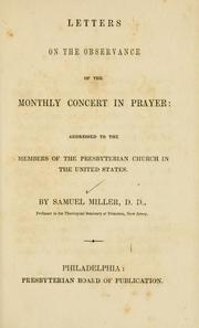Cover of: Letters on the observance of the Monthly concert in prayer: addressed to the members of the Presbyterian Church in the United States