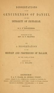 Cover of: Dissertations on the genuineness of Daniel and the integrity of Zechariah..