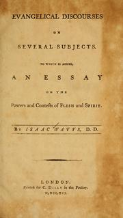 Cover of: Evangelical discourses on several subjects: to which is added, An essay on the powers and contests of flesh and spirit.
