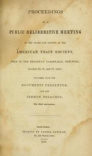 Cover of: Proceedings of a public deliberative meeting of the Board and friends of the American Tract Society, New York, 1842 | American Tract Society.