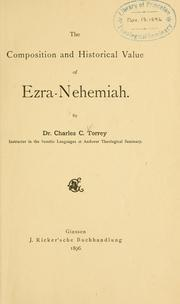 Cover of: The composition and historical value of Ezra-Nehemiah