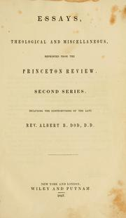 Cover of: Essays, theological and miscellaneous, reprinted from the Princeton Review | Albert B. Dod