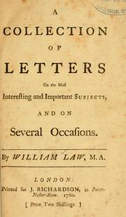 Cover of: A collection of letters on the most interesting and important subjects, and on several occasions