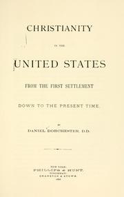 Cover of: Christianity in the United States from the first settlement down to the present time