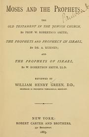 Cover of: Moses and the prophets: the Old Testament in the Jewish church