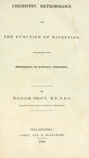 Cover of: Chemistry, meteorology, and the function of digestion, considered with reference to natural theology