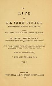 Cover of: The life of Dr. John Fisher