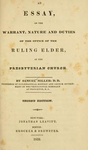 Cover of: An essay on the warrant, nature, and duties of the office of the ruling elder in the Presbyterian Church