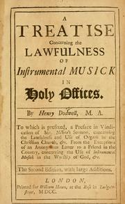 A treatise concerning the lawfulness of instrumental musick in holy offices by Henry Dodwell the elder
