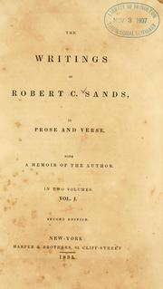 Cover of: The writings of Robert C. Sands, in prose and verse