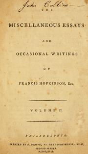 Cover of: The miscellaneous essays and occasional writings of Francis Hopkinson, Esq
