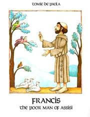 Cover of: Francis: The Poor Man of Assisi