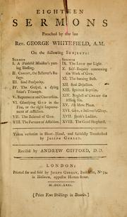 Cover of: Eighteen sermons preached by the late Rev. George Whitefield ..