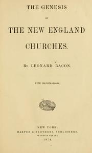 Cover of: The genesis of the New England churches