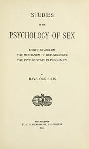 Cover of: Erotic symbolism: The mechanism of detumescence; The psychic state in pregnancy.