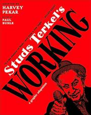 Cover of: Studs Terkel's Working: A Graphic Adaptation