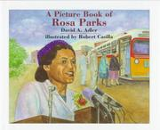 A picture book of Rosa Parks by David A. Adler