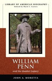 Cover of: William Penn and the Quaker legacy | John Moretta
