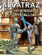 Cover of: Alcatraz versus the Knights of Crystallia