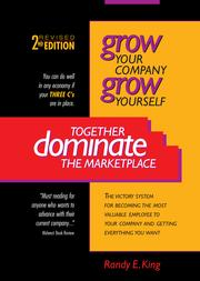 Cover of: Grow Yourself, Grow Your Company, Together Dominate the Marketplace