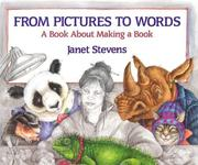 Cover of: From pictures to words | Janet Stevens