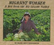 Cover of: Migrant worker | Diane Hoyt-Goldsmith