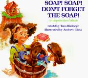 Cover of: Soap! Soap! Don't Forget the Soap!