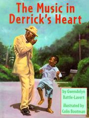 Cover of: The music in Derrick's heart | Gwendolyn Battle-Lavert