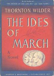 Cover of: The ides of March. | Thornton Wilder