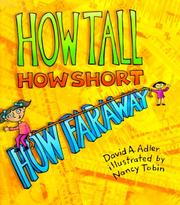 Cover of: How tall, how short, how far away