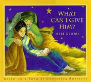 Cover of: What can I give him?