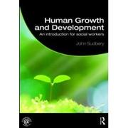 Human Growth and Development by John Sudbery