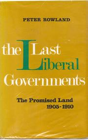 The last Liberal governments by Peter Rowland