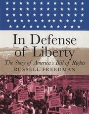 Cover of: In defense of liberty: the story of America's Bill of Rights