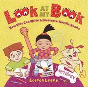 Cover of: Look at My Book: How Kids Can Write & Illustrate Terrific Books