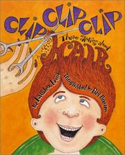 Cover of: Clip, clip, clip: three stories about-- hair