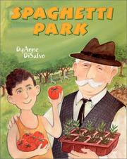 Cover of: Spaghetti park | DyAnne DiSalvo