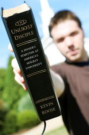 Cover of: The unlikely disciple: a sinner's semester at America's holiest university