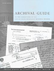 Cover of: Archival guide to the collections of the United States Holocaust Memorial Museum | United States Holocaust Memorial Museum.