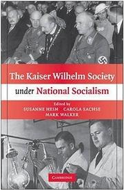 Cover of: The Kaiser Wilhelm Society under national socialism